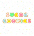 pastel colored cookies in form of letters forming vector image