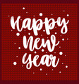 postcard with white lettering happy new year on a vector image vector image