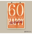 Happy birthday poster card sixty years old vector image vector image