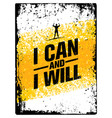 i can and i will sport gym typography workout vector image vector image
