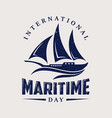 international maritime day with sailboat in flat vector image vector image
