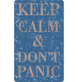 keep calm and do not panic blue color vector image
