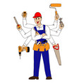 many hand builder repairman worker vector image vector image