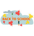 autumn leaf fall back to school a vector image