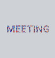 big crowd businesspeople showing meeting word vector image