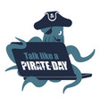 international talk like a pirate day octopus web vector image vector image