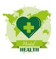 mental health day green heart world awareness vector image vector image