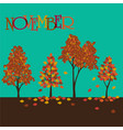 november graphic with trees vector image vector image