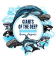 big giant sea animals or fish poster vector image vector image