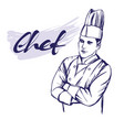 chef in hat label hand drawn vector image