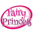 font design for word fairy princess in pink color vector image vector image