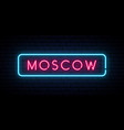 moscow neon sign bright light signboard banner vector image