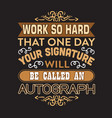 motivation slogan and quote good for print or tee vector image vector image