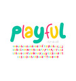 playful style font vector image vector image