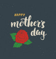 happy mothers day hand lettering calligraphic vector image vector image