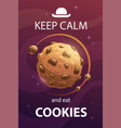 keep calm and eat cookies funny motivation vector image