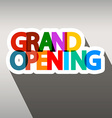 Grand Opening Colorful Paper Title vector image vector image