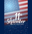 patriot day poster paper lettering september 11th vector image vector image