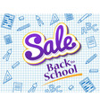 poster sale back to school dynamic banner with vector image vector image