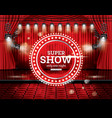 super show open red curtains with spotlights vector image vector image