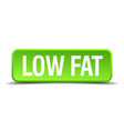 low fat green 3d realistic square isolated button vector image vector image