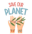 save our planet concept vector image