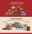 welcome to israel promo banners set with national vector image vector image