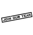 Join Our Team rubber stamp vector image vector image