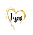 i love you hand written typography poster vector image vector image