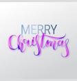 merry christmas oil paint brush lettering vector image