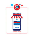 mobile payment online shopping and e-commerce vector image