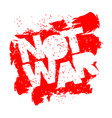 not war emblem in grunge style spray and vector image vector image