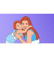 woman embrace small girl mother with daughter vector image