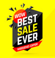 wow best sale ever weekend offer banner vector image vector image