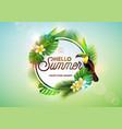 hello summer with toucan bird vector image