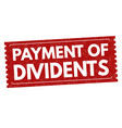 payment dividents sign or stamp vector image vector image