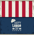 colorful poster of happy labor day with american vector image vector image