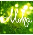 Handmade calligraphy and text Aloha vector image vector image