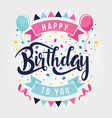 happy birthday party celebration card invitation vector image