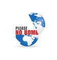 planet with no bomb message vector image
