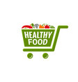 healthy food logo shopping cart with vegetables vector image