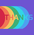 rainbow thank you paper layer card flat design vector image vector image