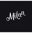 Simple Milan Text on a Dotted Black Background vector image vector image