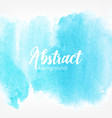 abstract watercolor stains blue color creative vector image