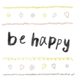 Be happy Modern brush calligraphy vector image