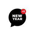 2021 new year happy new year message bubble 2021 vector image vector image