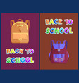 back to school posters with heavy backpacks set vector image vector image
