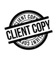 client copy rubber stamp vector image vector image