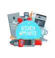 kitchen appliance cutlery and cooking items vector image
