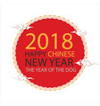 2018 happy chinese new year the year of the dog ci vector image